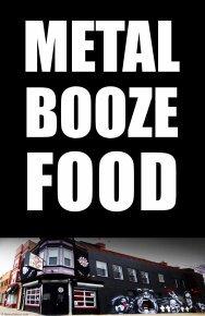 BURGERS BEER BOOZE & METAL